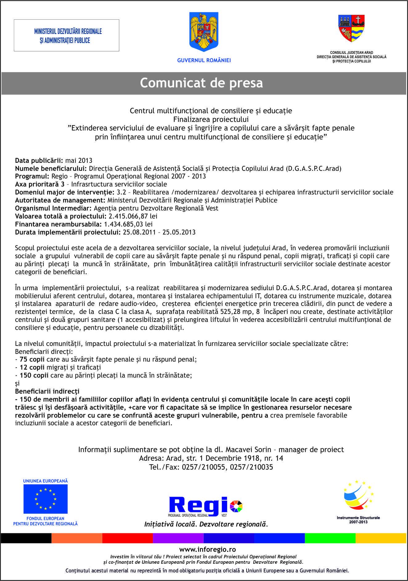 comunicat de presa martie 2013, Centrul multifunctional de consiliere si educatie, Finalizarea proiectului